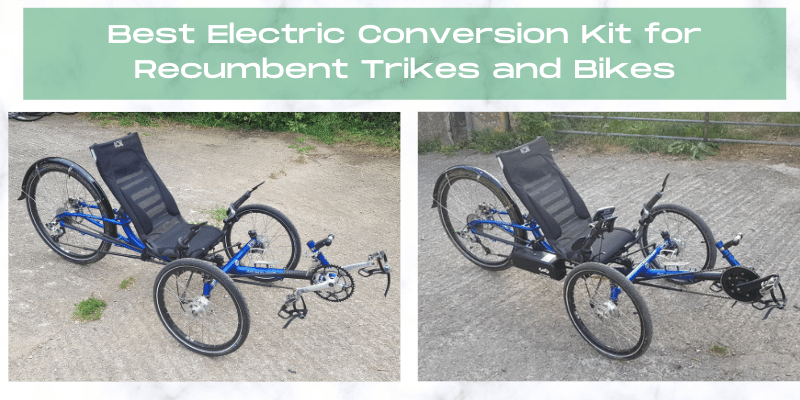 best electric conversion kit for recumbent trike or bike