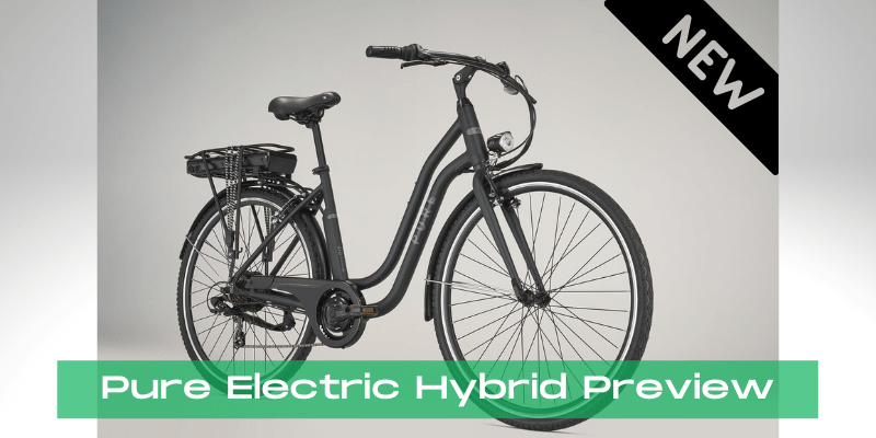 pure electric hybrid preview